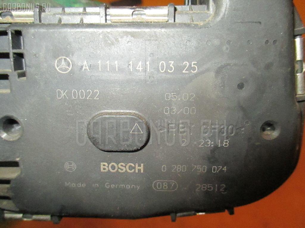 Дроссельная заслонка MERCEDES-BENZ C-CLASS STATION WAGON S203.245 111.955 Фото 2