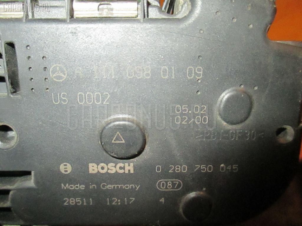 Дроссельная заслонка MERCEDES-BENZ C-CLASS STATION WAGON S203.245 111.955. Фото 4