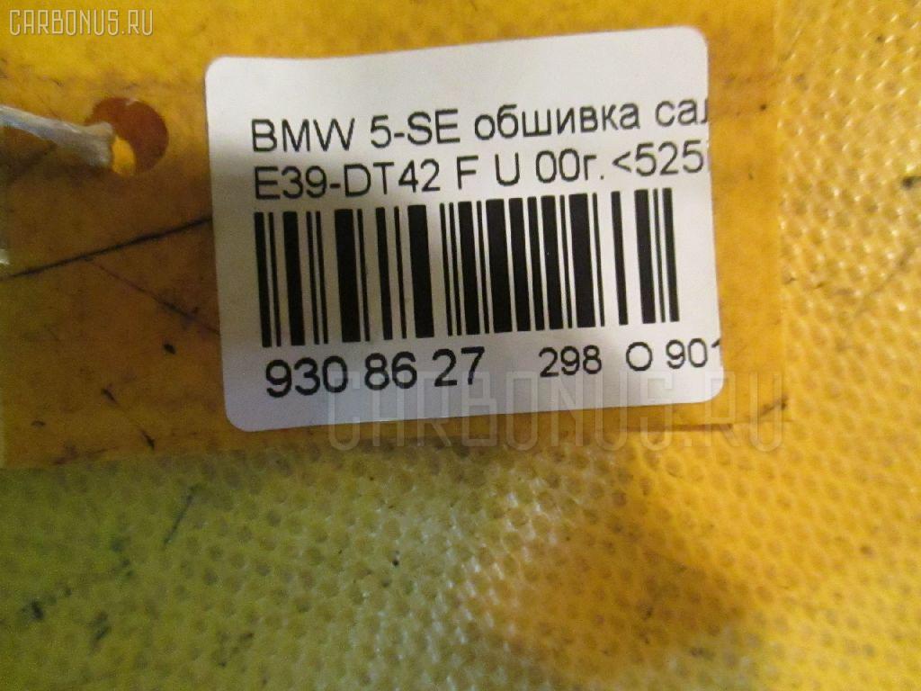 Обшивка салона BMW 5-SERIES E39-DT42 Фото 6
