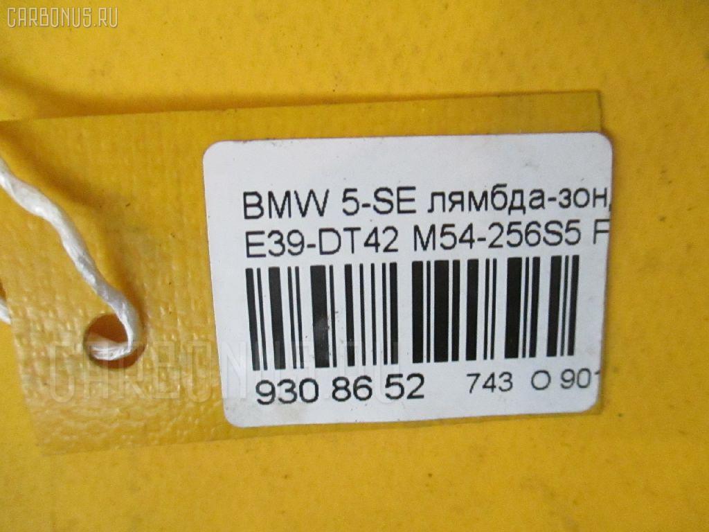 Лямбда-зонд BMW 5-SERIES E39-DT42 M54-256S5 Фото 2