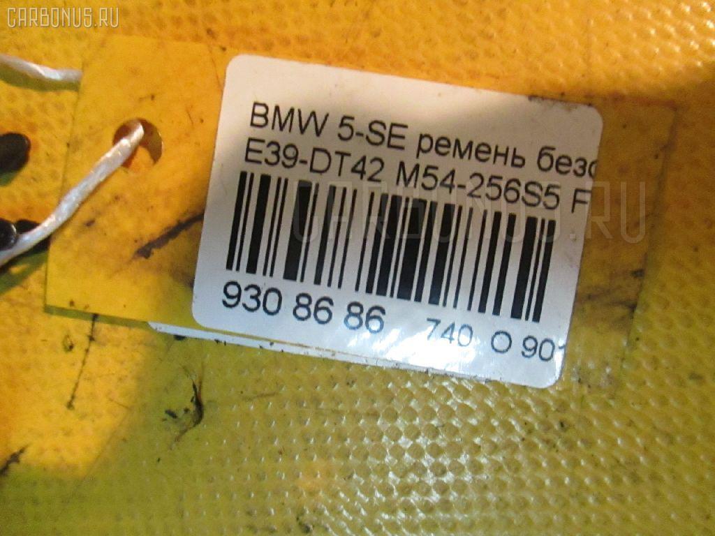 Ремень безопасности BMW 5-SERIES E39-DT42 M54-256S5 Фото 3