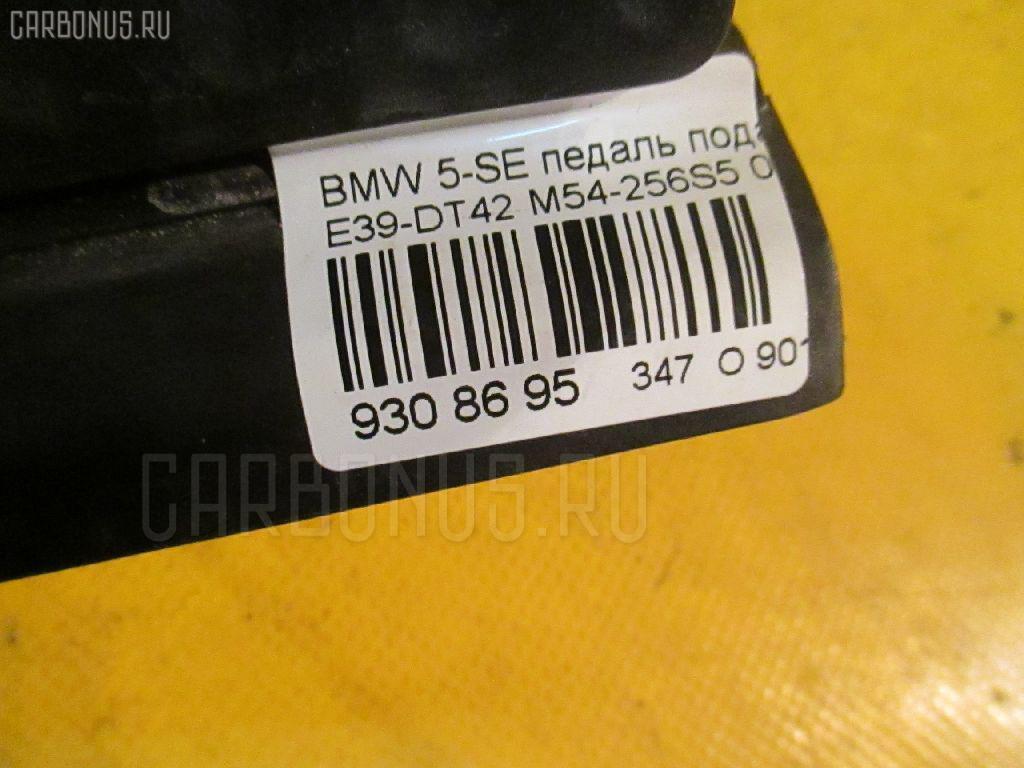 Педаль подачи топлива BMW 5-SERIES E39-DT42 M54-256S5 Фото 3