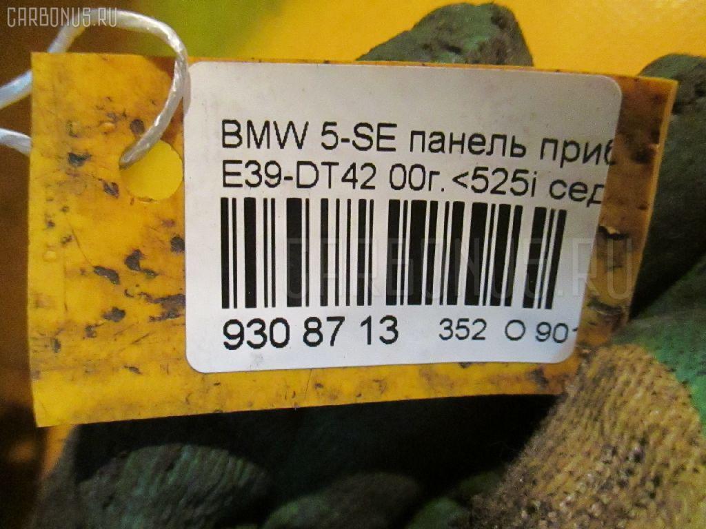 Панель приборов BMW 5-SERIES E39-DT42 Фото 11